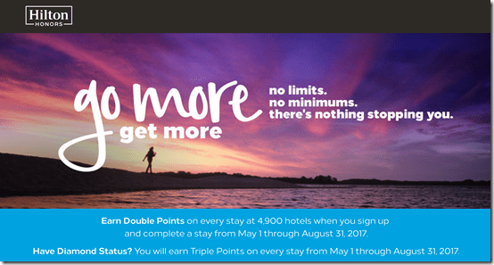 Hilton Go More Get More 2x-3x May1-Aug31-17