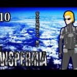 この中に、裏切り者がいる… ホラーゲーム『THE PANSPERMIA』実況プレイ【#10】[ゲーム実況byラスク]