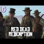 #10 レッド・デッド・リデンプション実況!「RED DEAD REDEMPTION」PS3日本語[ゲーム実況byカーソンLee]