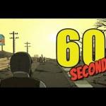 核の炎に包まれた世界を生き延びるゲームをプレイした結果。【60 Seconds! Reatomized】[ゲーム実況byあぽろ.G]