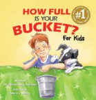 How Full is Your Bucket: For Kids