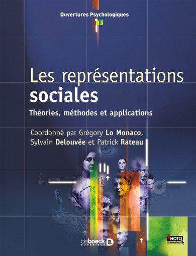 """""""Les représentations sociales. Théories, méthodes, applications"""""""