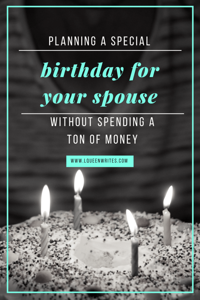 spouse birthday- lqueenwrites.png