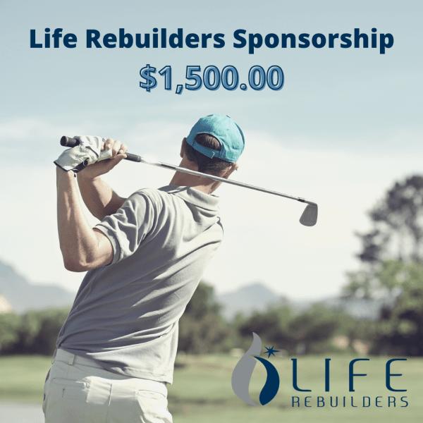 Life Rebuilders Sponsorship