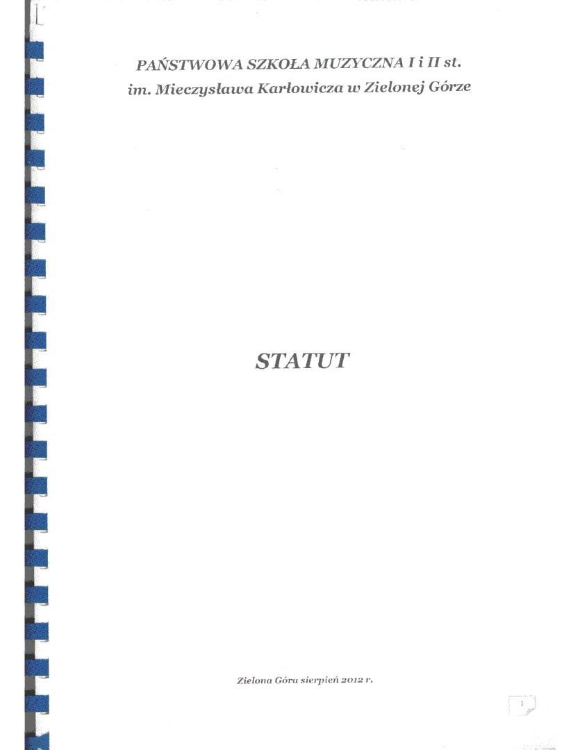 Sfabrykowany statut szkoły 2012; strona tytułowa; Państwowa Szkoła Muzyczna I i II stopnia im. Mieczysława Karłowicza w Zielonej Górze