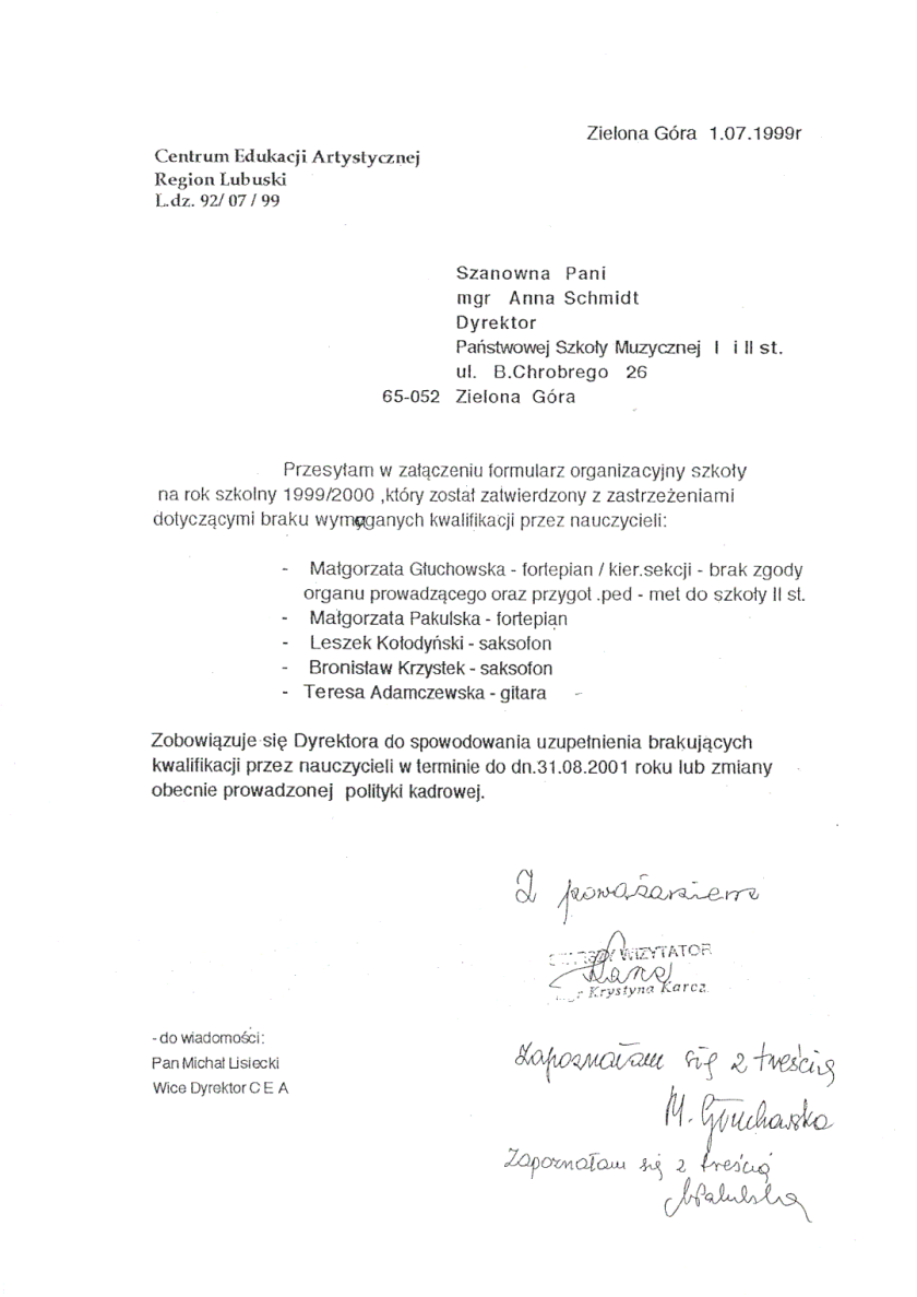 The letter from Krystyna Karcz, inspector of Center for Artistic Education in Warsaw, part of Polish Ministry of Culture, to Anna Schmidt, director of the State School of Music in Zielona Góra. Inspector alleges Małgorzata Głuchowska has insufficient professional qualifications; the allegation is ambiguous and very unclear.