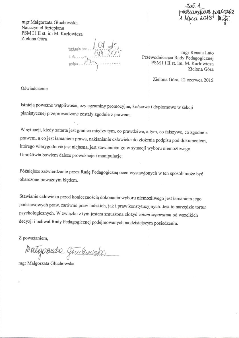 Oświadczenie Małgorzaty Głuchowskiej przekazane dyrektor Państwowej Szkoły Muzycznej Renacie Lato 12 czerwca 2015 na posiedzeniu Rady Pedagogicznej szkoły. Dotyczy łamania prawa i fałszowania dokumentów.