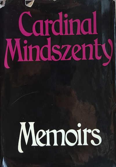 "Cover of ""Memoirs"" by József Cardinal Mindszenty"
