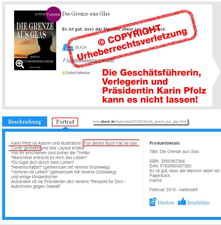 Urheberrechtsverletzung von der Verlegerin, Geschäftsführerin und Präsidentin Karin Pfolz