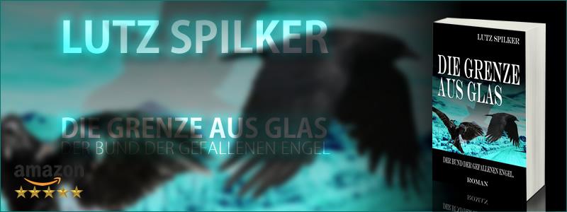 Die Grenze aus Glas - Der Bund der gefallenen Engel.