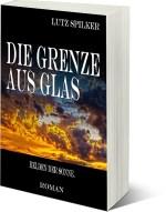 Die Grenze aus Glas - Helden der Sonne. – Das komplette Kapitel 8