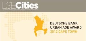 2012 Deutsche Bank Urban Age Award for Cape Town