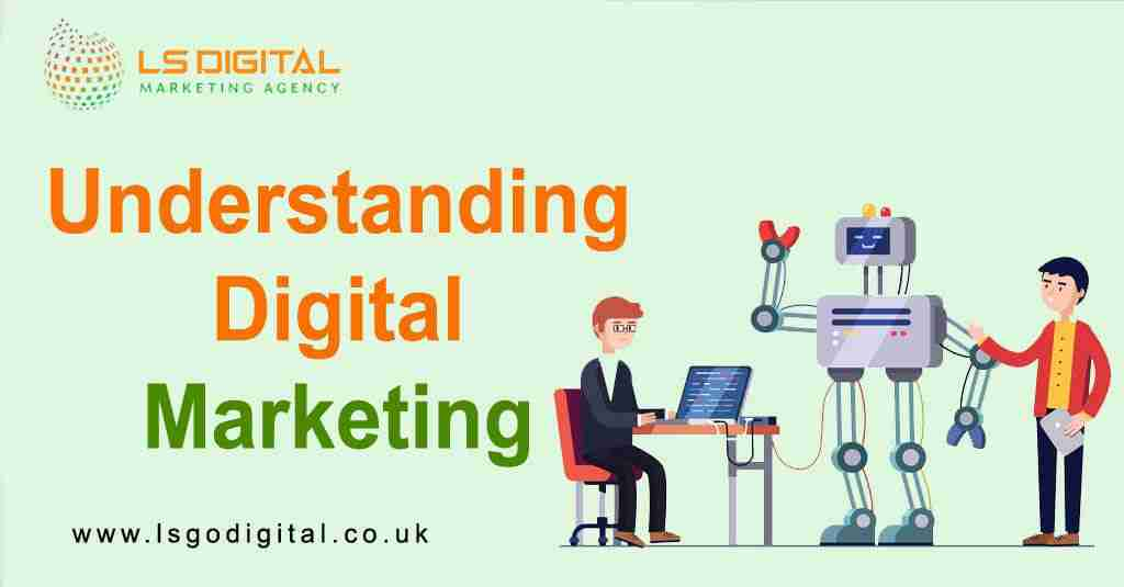 Understanding Digital Marketing