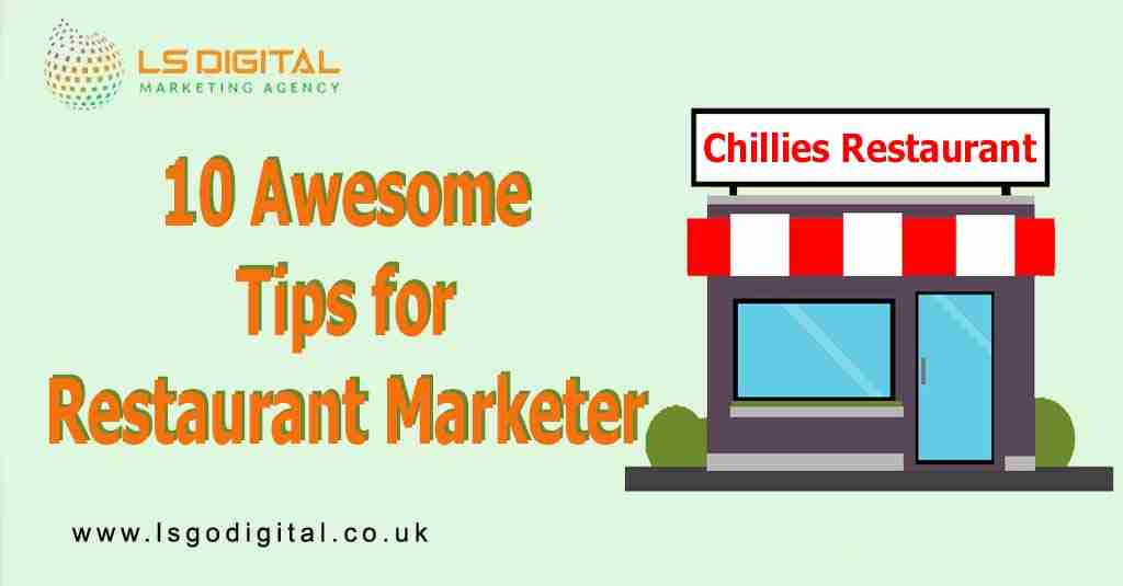 10 Awesome Tips for Restaurant Marketer