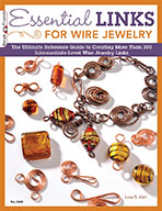Essential Links for Wire Jewelry by Lora S Irish