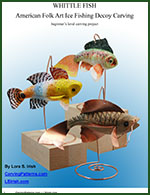 L S Irish Wood Carving Whittle Fish  Decoys E-Book