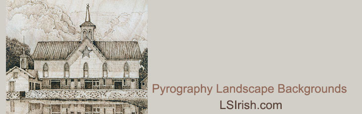 pyrography landscape backgrounds by L S Irish