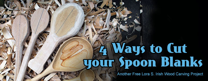 Four Methods to Cutting a Spoon Blank