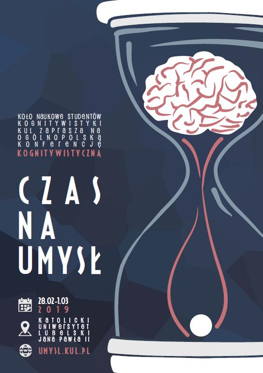 Ogólnopolska Konferencja Kognitywistyczna organizowana przezKoło Naukowe Studentów Kognitywistyki Katolickiego Uniwersytetu Lubelskiego Jana Pawła II