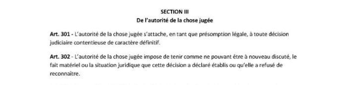 Ranarison Tsilavo le juge évoque l'article 301 et 302 de l'autorité de la chose jugée