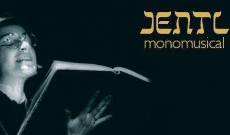 Jentl – monomusical