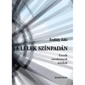 Erdődy Edit: A lélek színpadán – könyvbemutató