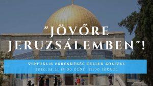 Virtuális városnézés Jeruzsálemben