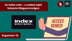 Az Index után – a szabad sajtó helyzete Magyarországon