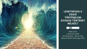 Lehetséges-e zsidó történelem Exodus nélkül? Előadó Dr. Balázs Gábor