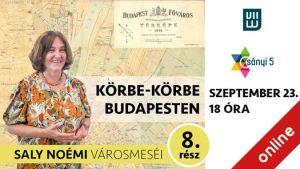 Körbe-körbe Budapesten 8. rész – Saly Noémi városmeséi
