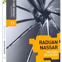Um Copo de Cólera - Raduan Nassar