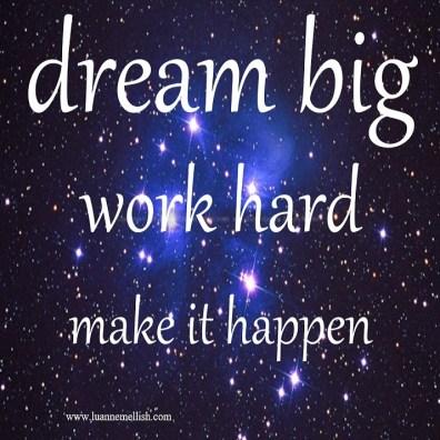dream_big_work_hard