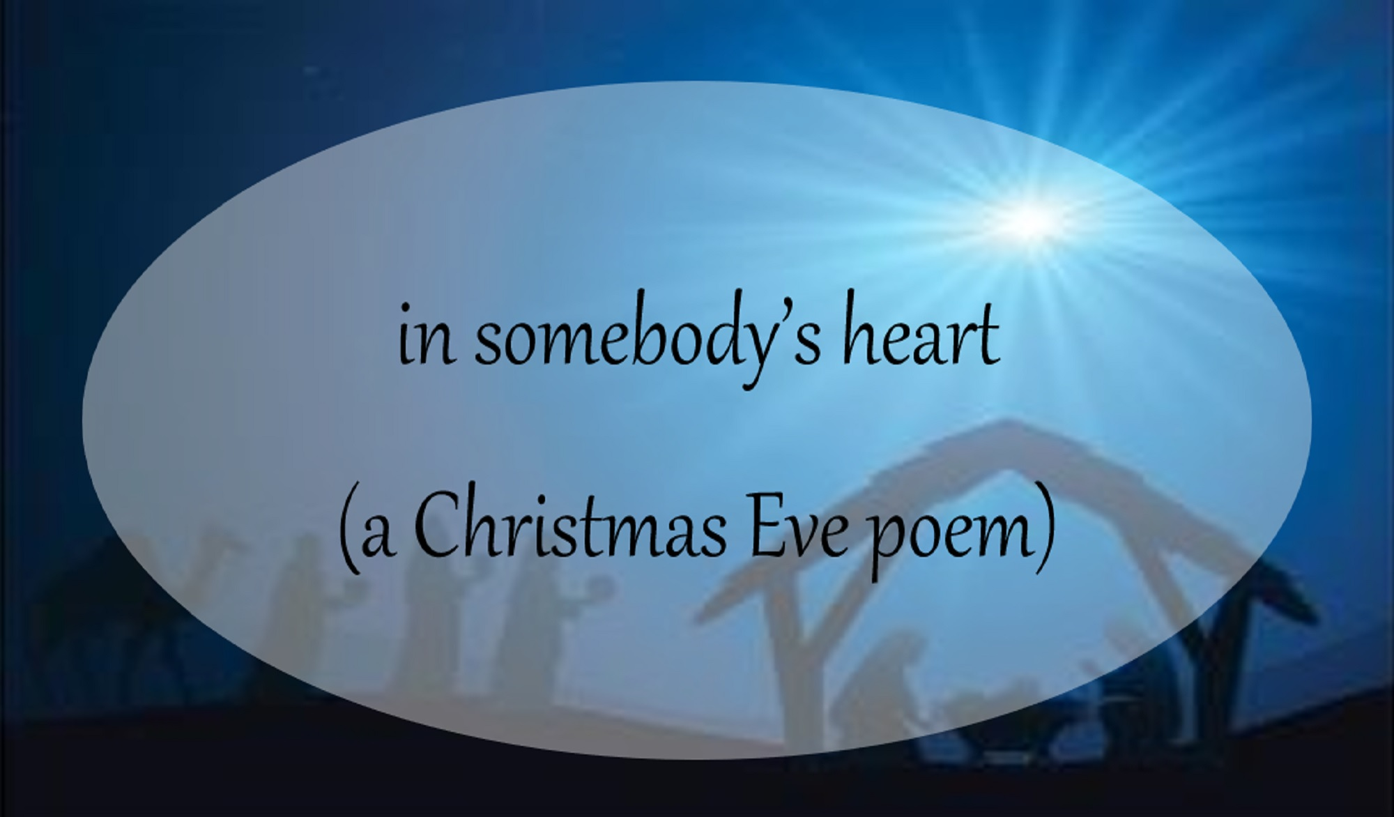 Christmas Eve Poem.In Somebody S Heart A Christmas Eve Poem Luanne Mellish