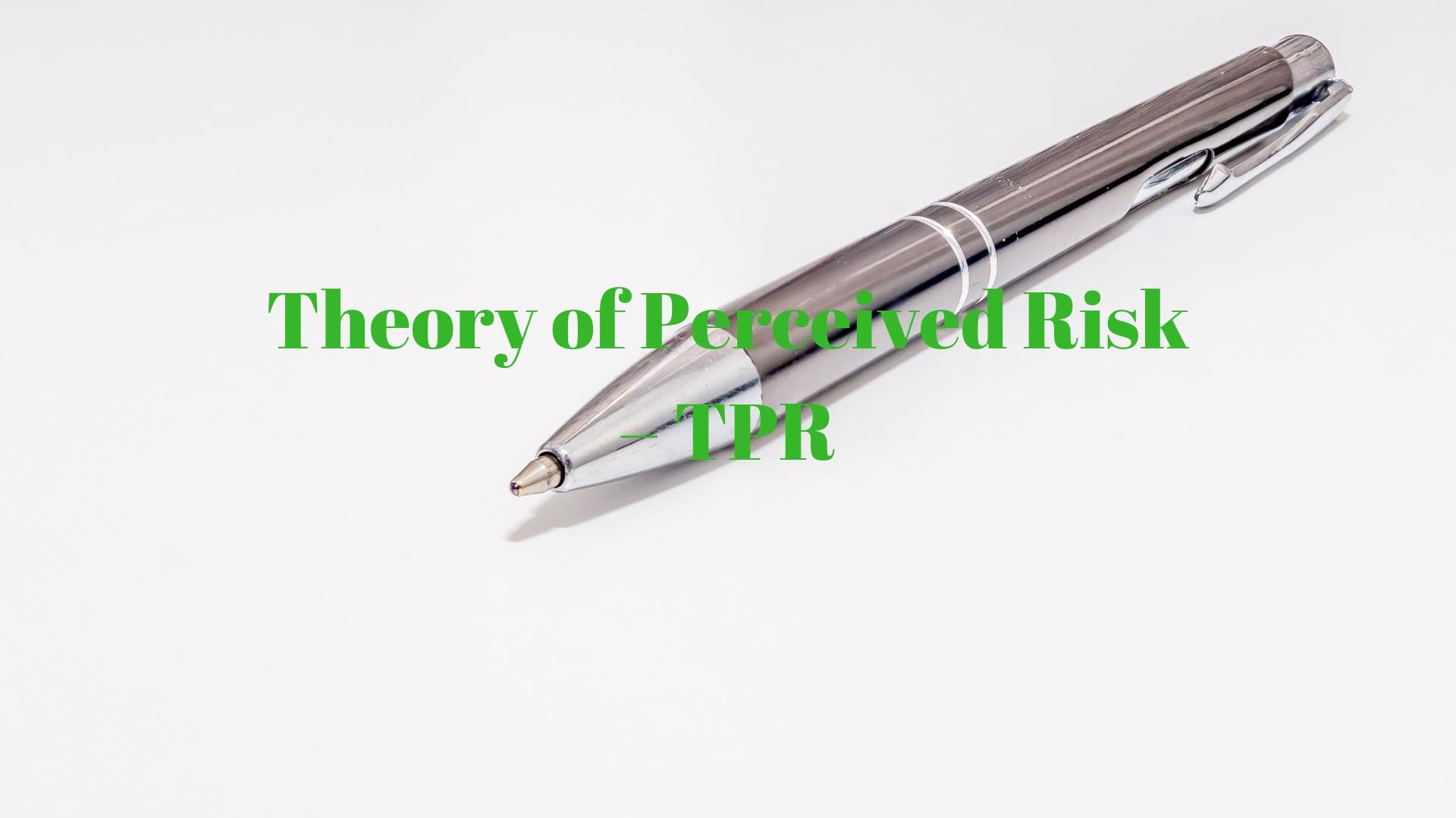 lý thuyết nhận thức rủi ro TPR