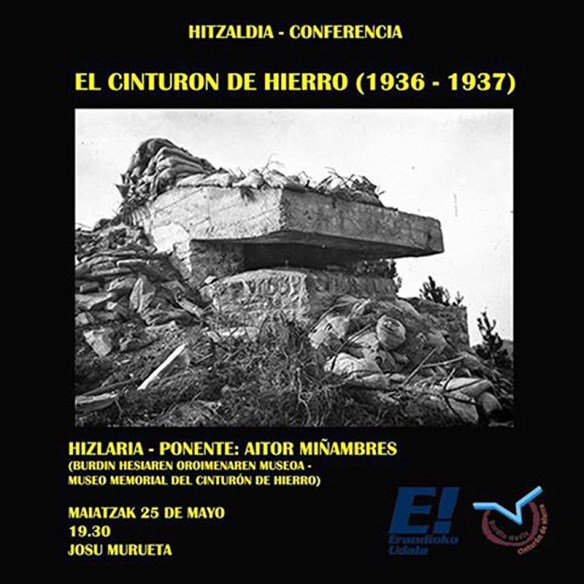"""Cartel Hitzaldia-Conferencia """"El Cinturón de Hierro (1936-1937)"""""""