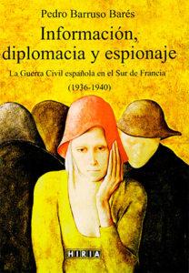 Información, diplomacia y espionaje
