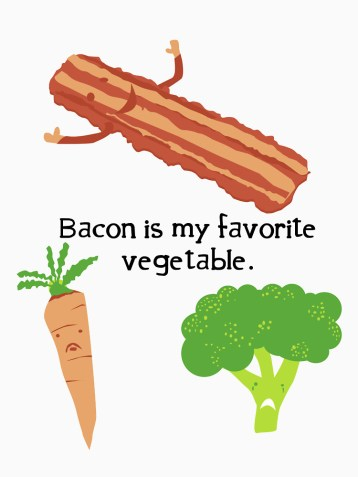 bacon is my fave