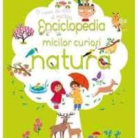 Enciclopedia micilor curiosi. Natura