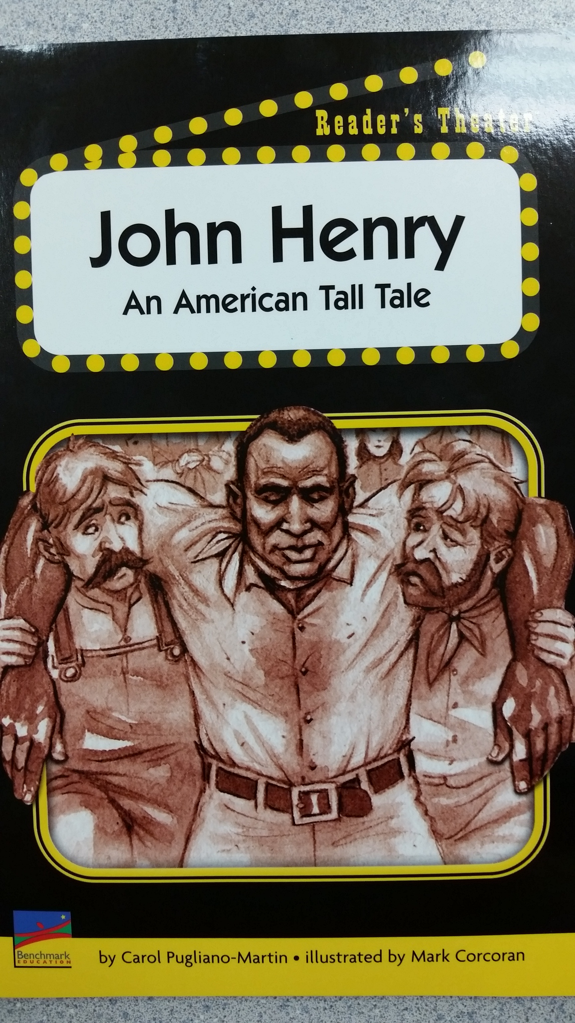 John Henry A Reader S Theatre Tall Tale