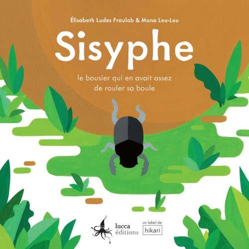 Couverture de l'album Sisyphe de Mona Leu-Leu et Elisabeth Ludes-Fraulob