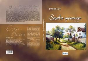 Scoala sperantei, Dorin Baciu, coperta 02 [800x600]
