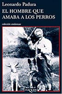 Crítica de Libros: «El Hombre que Amaba a los Perros»