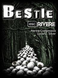 Bestie - Editing, quarta di copertina, promozione e ufficio stampa, co-curatrice della collana ESCrivere, autrice di uno dei due racconti