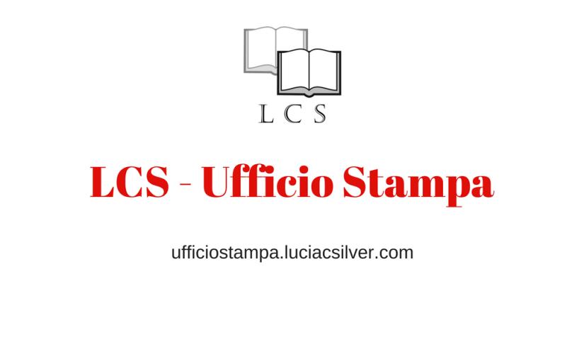 Nasce il sito ufficiale di LCS – Ufficio Stampa! Anteprime, recensioni, blog tour ed eventi letterari!