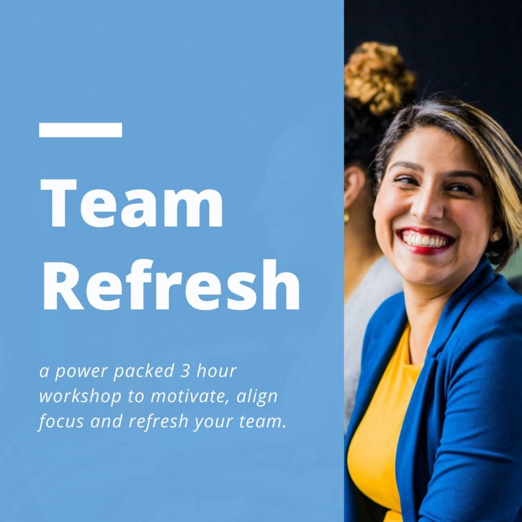 e001 Team Refresh