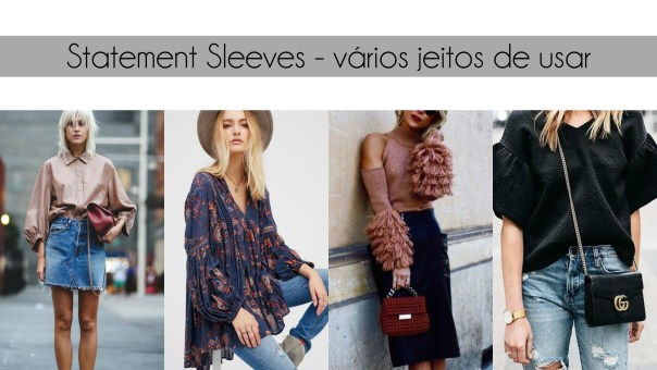 statement sleeves jeitos de usar