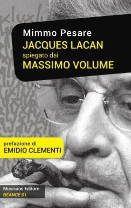 PESARE-Jacques-Lacan-spiegato-dai-Massimo-Volume-Musicaos-Editore