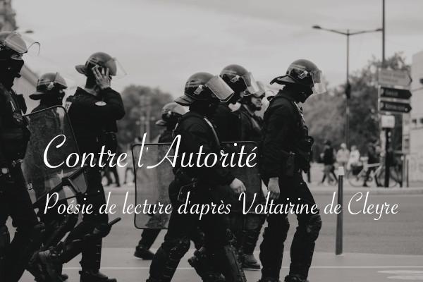 """Poésie de lecture """"Contre l'Autorité"""" d'après Voltairine de Cleyre - Carnets de recherche Lucie Choupaut"""