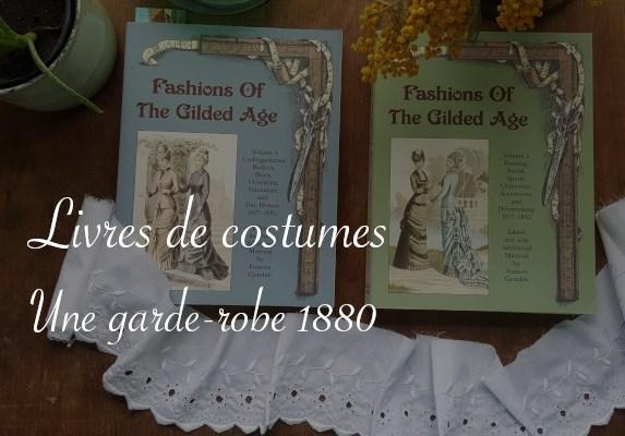 livres Fashions of the Gilded Age pour une garde-robe 1880 - Carnet de recherches de Lucie Choupaut