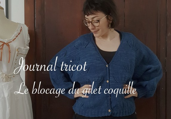 Journal tricot blocage du gilet coquille - Carnet de recherches de Lucie Choupaut